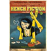 Hench Fiction Photographic Print