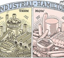Hamilton Industry Then and Now by MacKaycartoons
