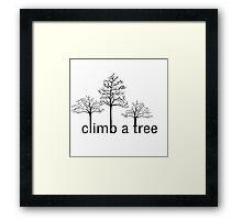 Climb a tree design Framed Print