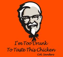 Col Sanders Quote by thebarnowl