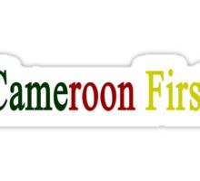 Cameroon First  Sticker