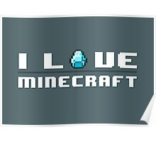 I Love Minecraft Poster