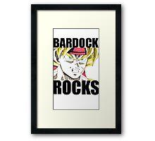 BARDOCK ROCKS!!! Framed Print
