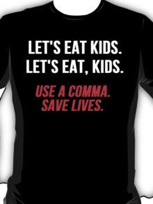 Let's Eat Kids Comma T-Shirt