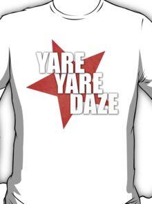 JJBA - Yare Yare Daze T-Shirt