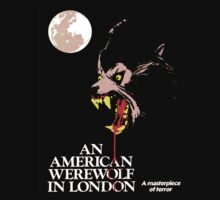 AN AMERICAN WEREWOLF IN LONDON T-Shirt by horrorkid