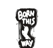 Born This Way Phone Case by Joe Bolingbroke