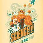 Science!!! It Knows Stuff! by Waynem79