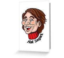 """Carl Sagan """"Hail Sagan!"""" w/ Dandelion Seed Greeting Card"""