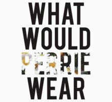 What Would Perrie Wear? by missylayner