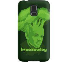 BROCCROWLEY Samsung Galaxy Case/Skin
