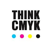Think CMYK by ak4e