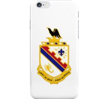 161st Infantry Regiment - First In War First In Peace iPhone Case/Skin