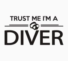 Trust me I'm a diver Kids Clothes