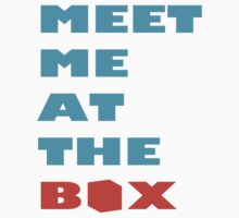 Meet Me At The Box - Workout And Weight Lifting Inspiration  by gyenayme