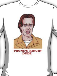 Phone's Ringin' Dude (Color) T-Shirt