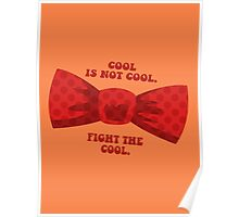 Fight the cool. Poster