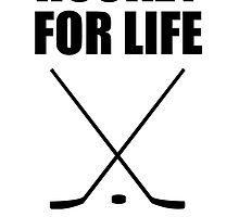 Hockey For Life by kwg2200
