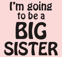 i am going to be a big sister by omadesign