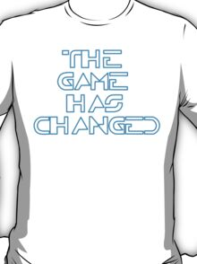 The Game has changed - Tron Legacy 2 T-Shirt