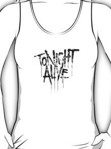 tonight alive b&w T-Shirt