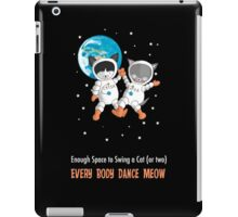 Every Body Dance Meow iPad Case/Skin