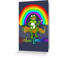 Rainbow Connection Greeting Card