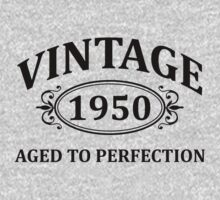Vintage 1950 Aged to Perfection by omadesign