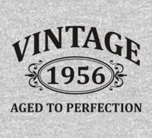 Vintage 1956 Aged to Perfection by omadesign
