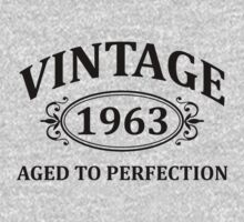 Vintage 1963 Aged to Perfection by omadesign