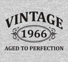 Vintage 1966 Aged to Perfection by omadesign