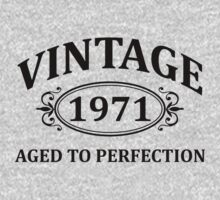 Vintage 1971 Aged to Perfection by omadesign