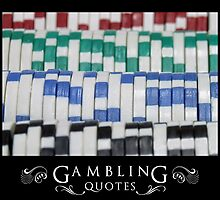 Gambling Quotes by Illusiongraphic