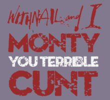 Withnail and I - Monty You Terrible C*** by Bowie DS