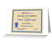 "3rd Place- Overall ""Cityscapes""Category- Through the Light Greeting Card"