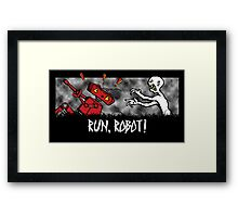 Run, Robot! Framed Print