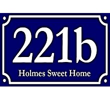 221b - Holmes Sweet Home Photographic Print