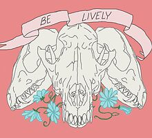Be Lively by Mallory Morgan