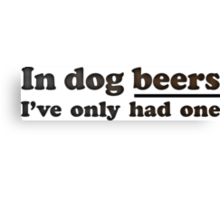 Dog Beers Canvas Print