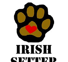 I Love My Irish Setter by kwg2200