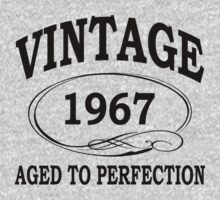 vintage 1967 aged to perfection by diannasdesign