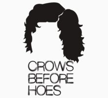 Crows before hoes by diannasdesign