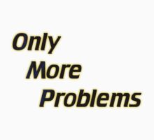 Only More Problems by David G Duke