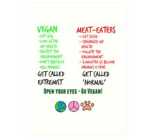 Open Your Eyes - Go Vegan! Art Print