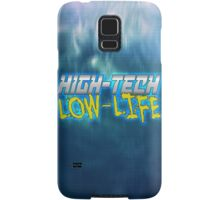 High Tech Low Life v2.0 Samsung Galaxy Case/Skin