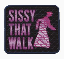 Sissy That Walk by Jada Sullivan