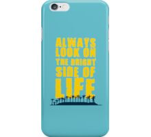 Life of Brian song iPhone Case/Skin