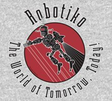 Robotiko: The World of Tomorrow, Today! by barrileart