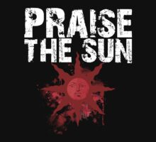 Praise the Sun - Deep Cuts Edition by That T-Shirt Guy