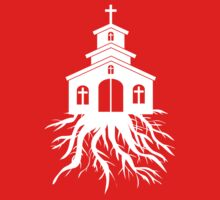 Church Roots by christianity
